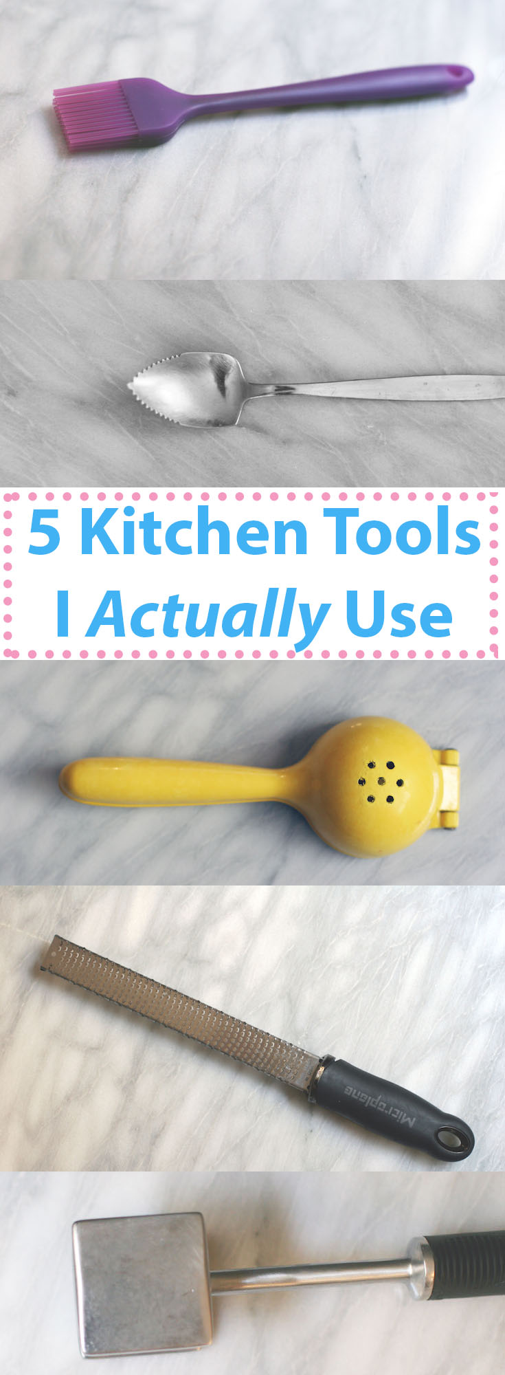 Five Kitchen Tools I Actually Use